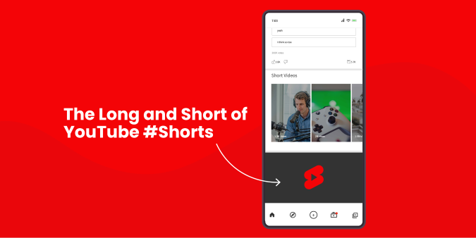 "An image reading ""The long and short of Youtube #shorts"", with an arrow pointing to a mobile phone screen showing what a YouTube Short is"