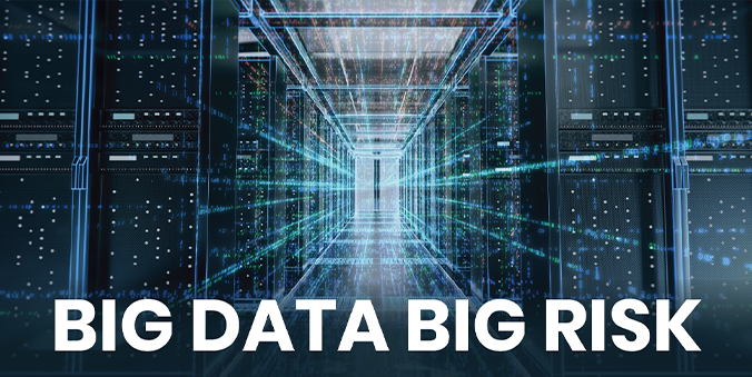 Post Cover Image- Big Data Big Risks