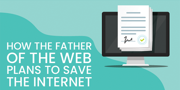 The Father of the Web Plans to Save the Internet