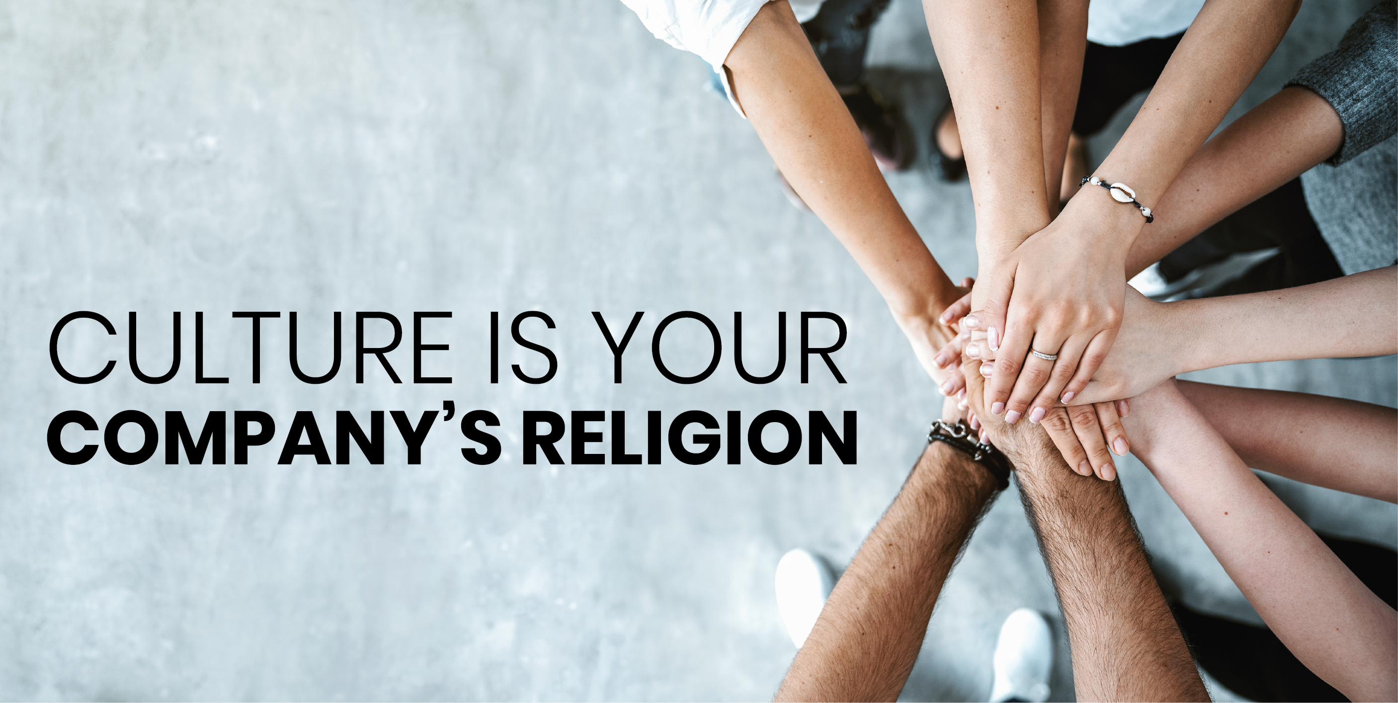 Your Culture is Your Company's Religion