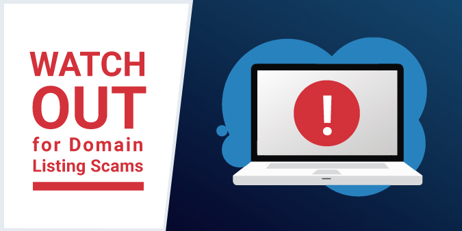 Watch Out for Domain Listing Scams