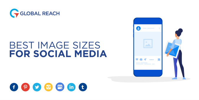 Banner image for Global Reach's Best Image Sizing Cheet Sheet