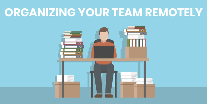 graphic about how to organize a team remotely