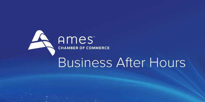 Ames Chamber of Commerce Business After Hours