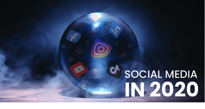 Predictions for Social Media Marketing in 2020