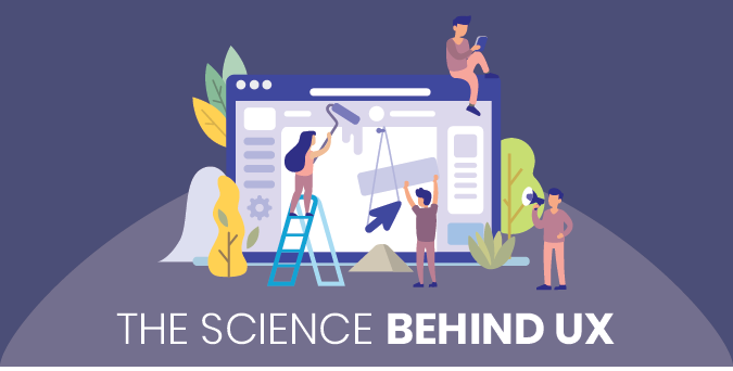Designing with the Users In Mind: Science Behind UX