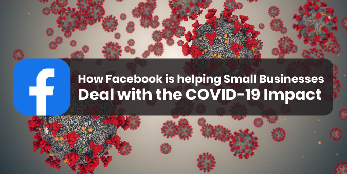 How Facebook is helping Small Businesses Deal with COVID-19 Impact Through a $100 Million Grant